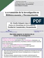 ojo La evaluación de la investigación en Biblioteconomía y Documentación