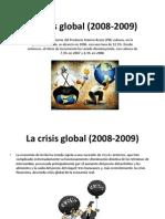 La Crisis Global (2008-2009) Presentacion