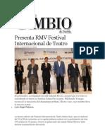 12-11-2013 Diario Matutino Cambio de Puebla - Presenta RMV Festival Internacional de Teatro