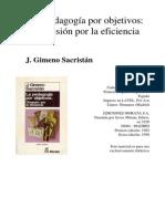 SACRISTAN Gimeno, La Pedagogia Por Objetivos - Obsesion Por La Eficiencia (Cap. 1)
