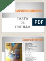 Tarta de Frutilla Presentacion