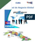 Global Telecom Connect Equipo Cuba - Presentacion Oportunidad de Negocio