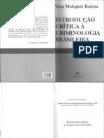 Vera Malaguti -  Introdução crítica à criminologia brasileira