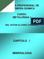 Metalurgia 1 Capitulo I 2012