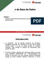 Unidad 1 (1.1) - Enfoque Tradicional y Enfoque de Base de Datos