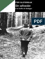 Sloterdijk, P. Sin salvación. Tras las huellas de Heidegger