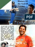 History Of the God Of Cricket-Sachin Tendulkar