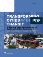 Transforming Cities with Transit. Transit and Land-Use Integration for Sustainable Urban Development