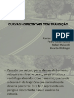 CURVAS HORIZONTAIS COM TRANSIÇÃO
