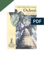 Ecologia de Especies Menos Conocidas Ochoo