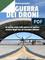 La guerra dei droni - Giovanni Collot, Nicolas Lozito, Federico Petroni, Patricia Ventimiglia