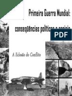 Primeira Guerra Mundial - Conseqüências Políticas e Sociais