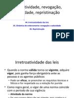 44-46-Irretroatividade-revogação-caducidade-repristinação NET
