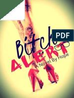 Bitch Alert-Hope Mary Grace