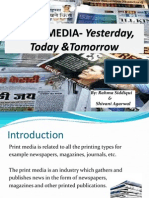 PRINT MEDIA- Yesterday, Today and Tomorrow.pptx