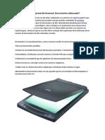 ¿Como Elijo A La Empresa De Escanear Documentos?