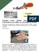Vereador usava ginásio para alojar 21 trabalhadores em regime de escravidão na Paraíba