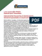 com0454 - 121105 Crea Gobernador Policía  Especial para Tamaulipas