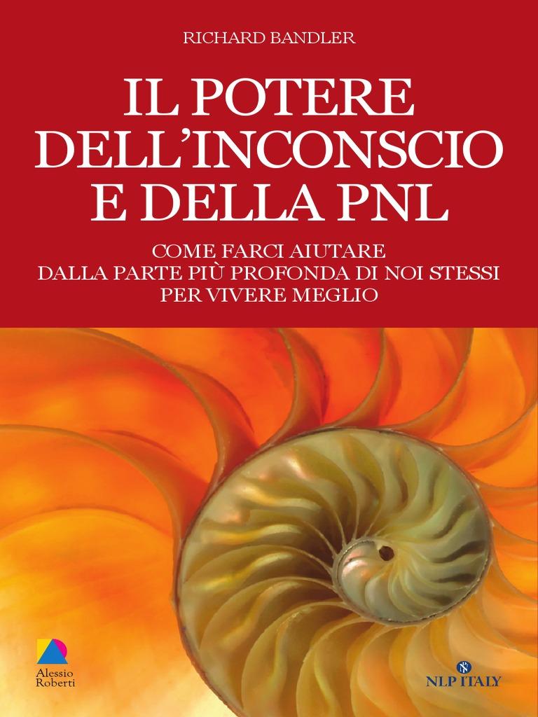 Ebook e book il potere dellinconscio e della pnl richard ebook e book il potere dellinconscio e della pnl richard bandlerpdf fandeluxe Gallery