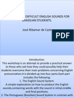 Dealing With Difficult English Sounds for Brazilian Students