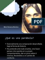 Parabolas y El Reino de Dios 2013
