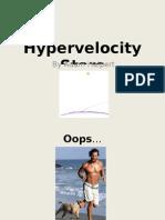 Hypervelocity by Adam Halpert Stars