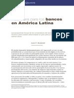 La Nuevaera de Los Bancos en America Latina