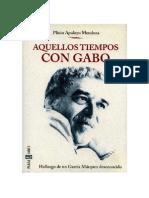 Aquellos Tiempos Con Gabo
