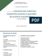 Aula 2013_10_17_Comportamento dos materiais, tratamento acústico e questões de acústica arquitetônica