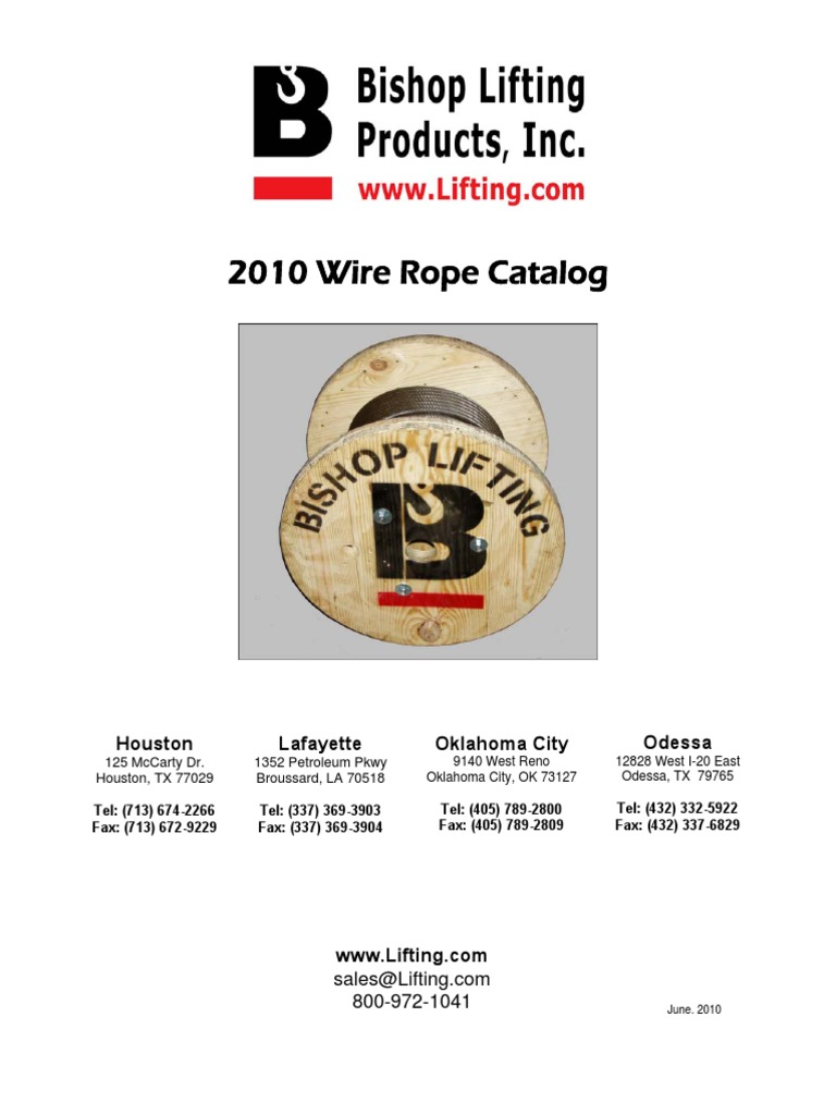 2010 Wire Rope Catalog | Rope | Equipment