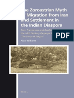 Williams 2009 the Zoroastrian Myth of Migration From Iran and Settlement in the Indian Diaspora