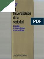 La macdonalización de la sociedad, primera parte