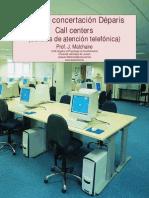 Malchaire Guia Deparis Call Centre