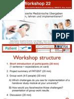 Standardisierte Medizinische Übergaben - Wie lernen, lehren und implementieren? (Medical handovers - How to Learn, teach and implement?)