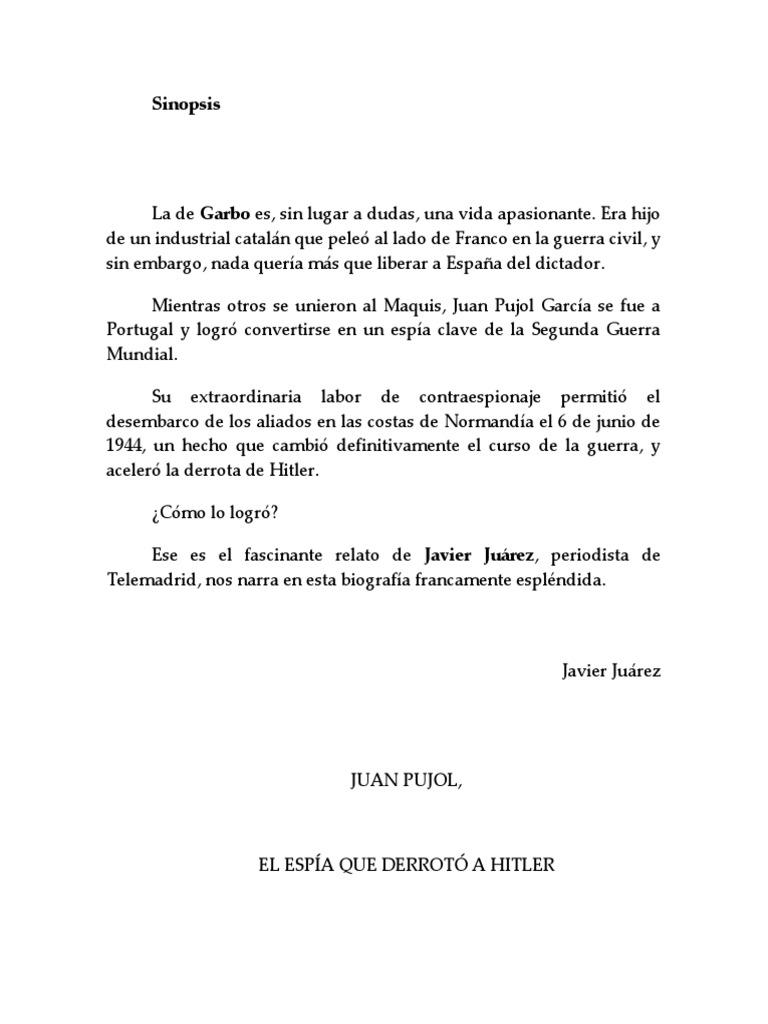 Juan Pujol. El espía que derrotó a Hitler