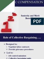 7. Seniority Merit Based Pay