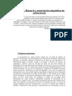 Buena Fe y Prescripcion Adquisitiva Del Automotor