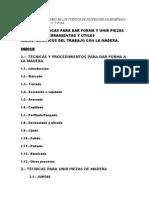TÉCNICAS PARA DAR FORMA Y UNIR PIEZAS DE MADERA. HERRAMIENTAS Y UTILES