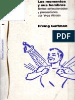 Goffman Erving La Ritualizaci en Winkin Los Momentos y Sus Hombres
