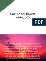 CÁLCULO DEL TIRANTE HIDRÁULICO