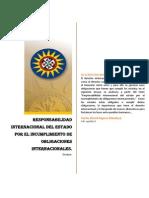 Responsabilidad Internacional Del Estado Por El Incumplimiento de Obligaciones Internacionales