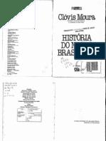 Moura, Clóvis (1992) História do Negro Brasileiro
