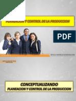 PLANEACION Y CONTROL DE LA PRODUCCIÓN