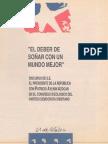 1991.10.31. El deber de soñar con un mundo mejor. Discurso ante el Congreso Ideológico del PDC (Patricio Aylwin A., 1991)