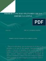 PRIMER_CONCILIO_PLENARIO_DE_LA_AMERICA_LATINA.ppt