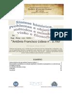 Historia Problemas, Objetivos, Metodos, Misssao, Visao e Filosofia