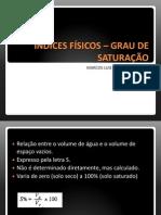 ÍNDICES FÍSICOS – GRAU DE SATURAÇÃO