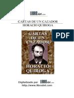 Quiroga, Horacio - Cartas de Un Cazador