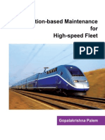 Condition-based Maintenance for High-speed Fleet