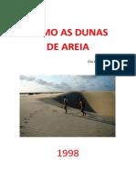 Como as Dunas de Areia